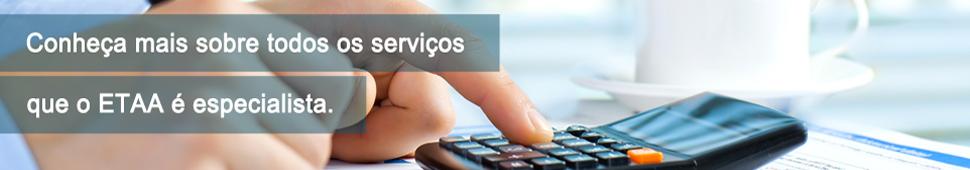 Conheça mais sobre todos os serviçosm que o ETAA é especialista.